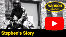Stephans story about his Vanson Leathers